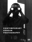 Contemporary Korean Photography (=한국현대사진 1986-2015)